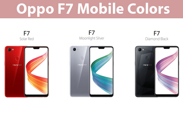 Oppo F7 Mobile Colors